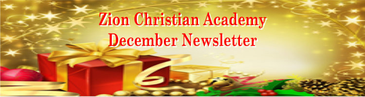 Zion Christian Academy Newsletter December 2019